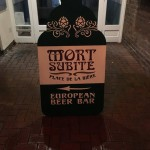 Mort Subite - Outside 2