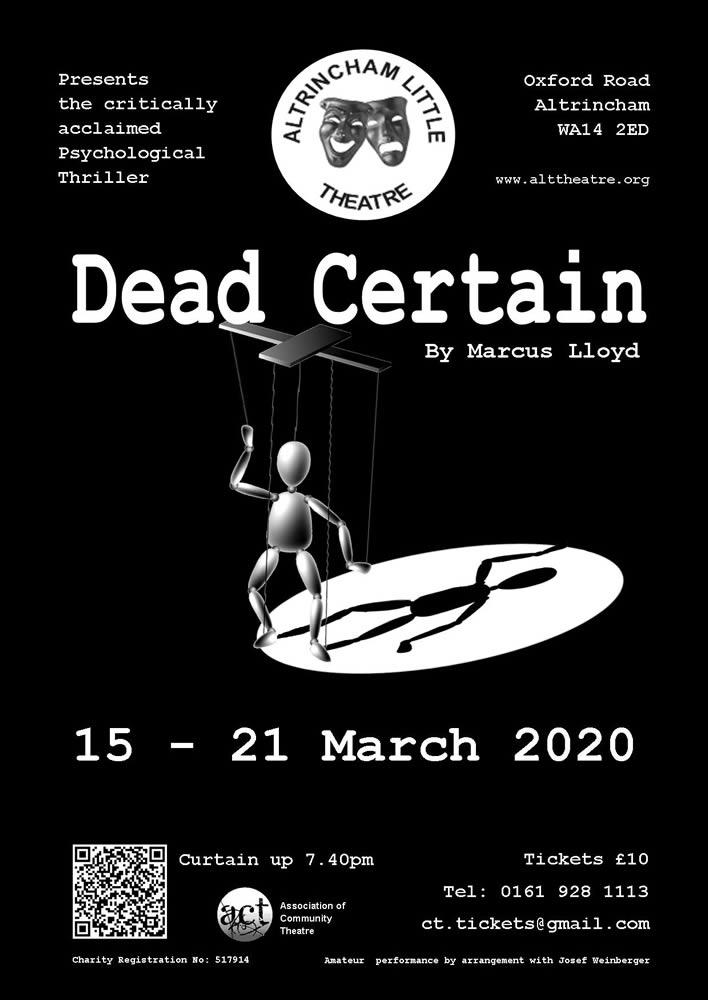 Dead Cerain Poster - Altrincham Little Theatre